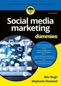 Sociale media marketing voor Dummies - Shiv Singh en Stephanie Diamond