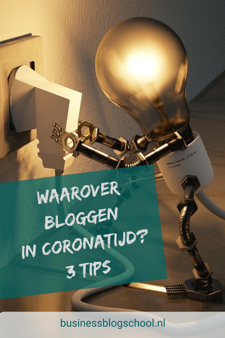 Zakelijk bloggen in coronatijd